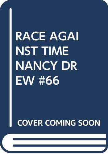 9780671694852: Race Against Time (Nancy Drew, Book 66)