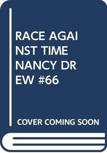 9780671694852: Race Against Time (Nancy Drew, Book 66)
