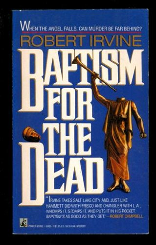 Baptism for the Dead (0671694952) by Robert Irvine