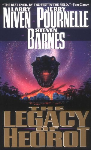 The Legacy of Heorot (Heorot, No 1): Niven, Larry; Barnes, Steven; Pournelle, Jerry