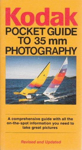 Kodak Pocket Guide to 35Mm Photography (Kodak Pocket Guides): Eastman Kodak Company