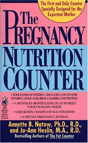 Pregnancy Nutrition Counter: Natow, Annette B.