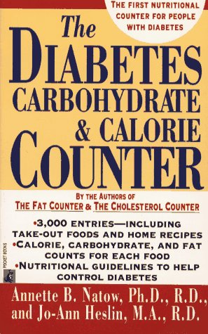 The Diabetes Carbohydrate and Calorie Counter: Annette B. Natow, Jo-Ann Heslin