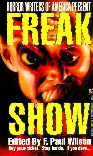 Freak Show: F. Paul Wilson