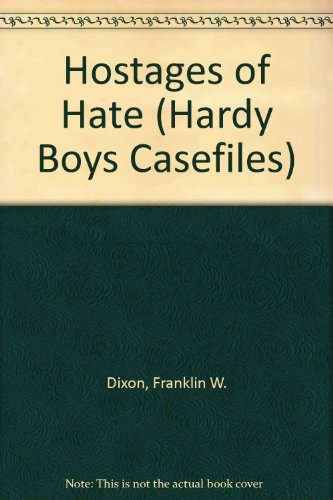 9780671695798: Hostages of Hate (Hardy Boys Casefiles, Case 10)