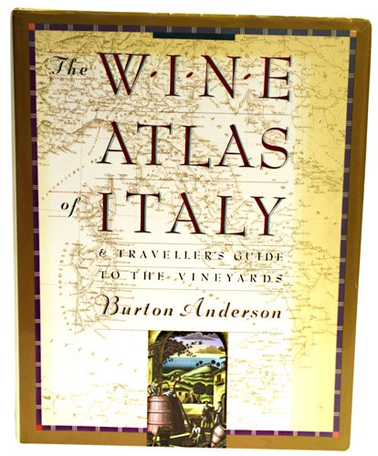 The Wine Atlas Of Italy & Traveller's Guide To The Vineyards (Inscribed By Author To Robert Balzer)