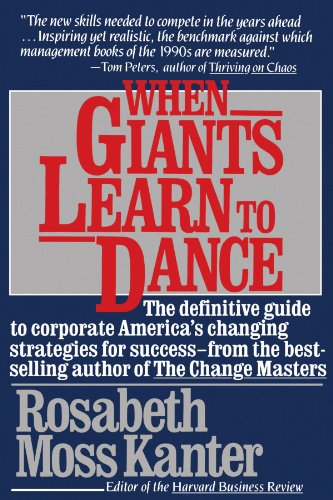 9780671696252: When Giants Learn to Dance: The Definitive Guide to Corporate Success