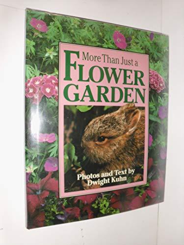 More Than Just a Flower Garden: Dwight Kuhn