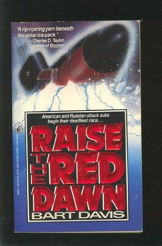 RAISE THE RED DAWN: Davis, Bart