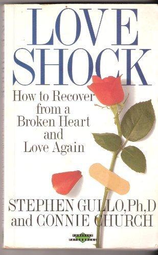 Loveshock: How to Survive a Broken Heart (Positive Paperbacks): Stephen Gullo
