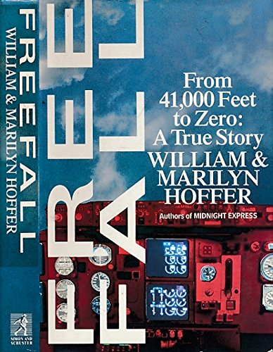 9780671696894: Freefall - From Forty One Thousand Feet to Zero: A True Story