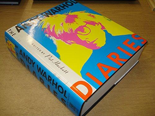 The Andy Warhol Diaries: Warhol, Andy; Hackett, Pat (ed)