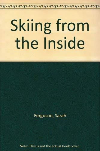 Skiing from the Inside: Ferguson, Sarah