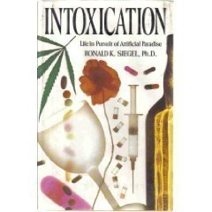 9780671697259: Intoxication: life in pursuit of artificial paradise