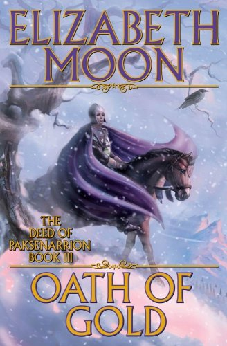 9780671697983: Oath of Gold (The Deed of Paksenarrion, Book 3)