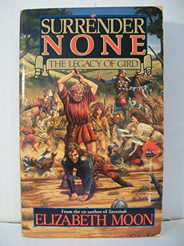 9780671698782: Surrender None: Legacy of Gird
