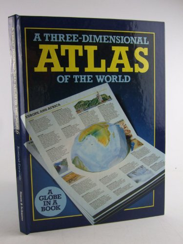 9780671699109: Three Dimensional Atlas of the World: Pop-up Book