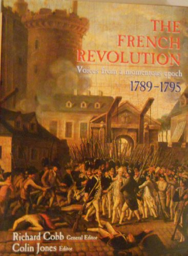 The French Revolution: Voices From a Momentous: Richard Cobb, Colin