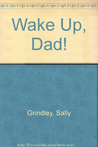 9780671699499: wake up, dad!