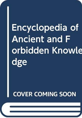9780671699543: Encyclopedia of Ancient and Forbidden Knowledge