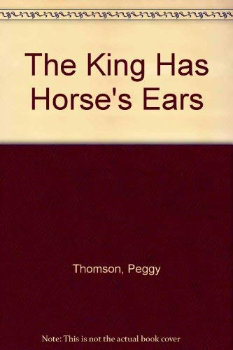 9780671699734: The King Has Horse's Ears