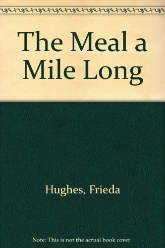 9780671699956: The Meal a Mile Long