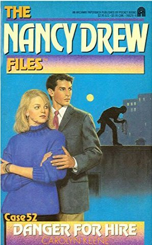 NANCY DREW FILES #52:DANGER FOR HIRE: Keene, Carolyn