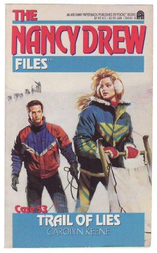 9780671700300: Trail of Lies (Nancy Drew Files #53)