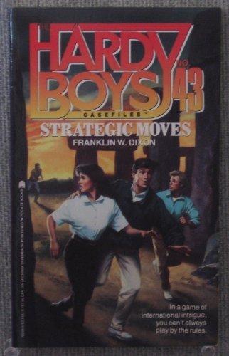 9780671700409: STRATEGIC MOVES: HARDY BOYS CASEFILES #43