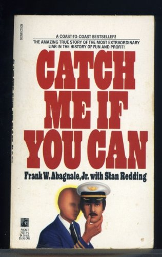 9780671700737 catch me if you can abebooks frank w abagnale