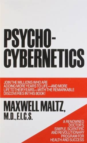 9780671700751: Psycho-Cybernetics, A New Way to Get More Living Out of Life