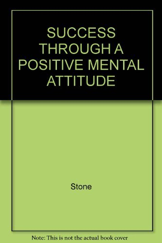 9780671700775: Success Through a Positive Mental Attitude