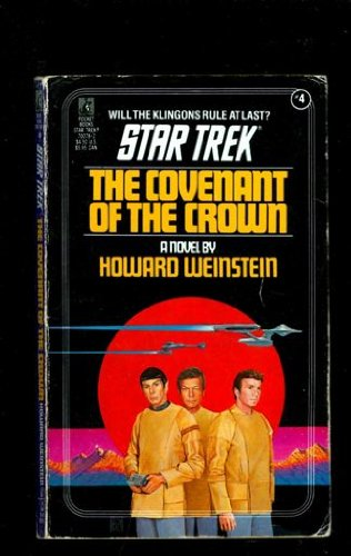 9780671700782: Covenant of the Crown (Classic Star Trek #4)