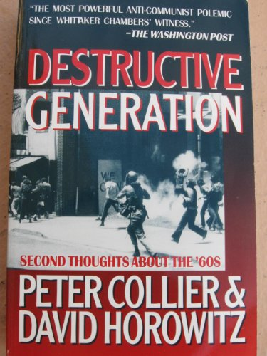 9780671701284: Destructive Generation: Second Thoughts About the 60's