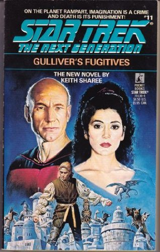 Gulliver's Fugitives (Star Trek The Next Generation #11)