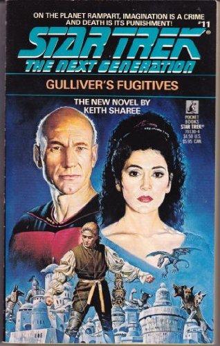 9780671701307: Gulliver's Fugitives (Star Trek: The Next Generation, No. 11)