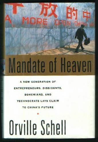 Mandate Of Heaven: A New Generation Of Entrepreneurs, Dissidents, Bohemians, And Technocrats Lays...
