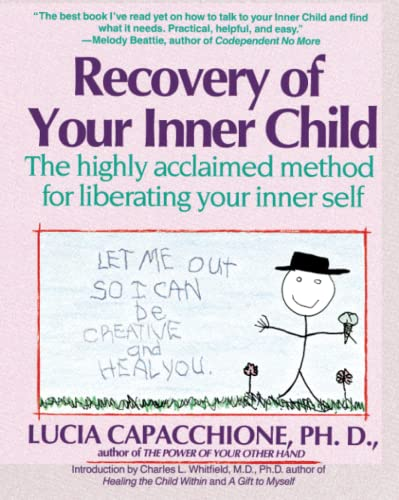 9780671701352: Recovery of Your Inner Child: The Highly Acclaimed Method for Liberating Your Inner Self