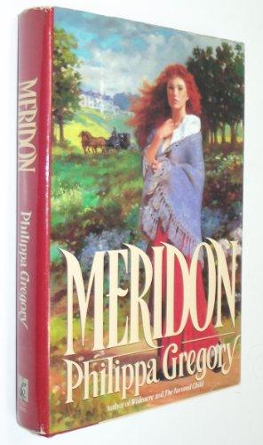 Meridon (Wideacre Trilogy): Gregory, Philippa