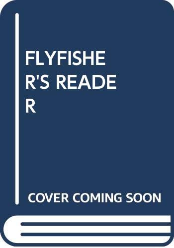 9780671701741: Flyfisher's Reader