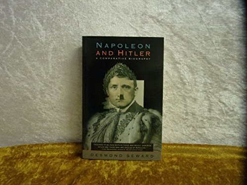 9780671701871: Napoleon and Hitler: A Comparative Biography