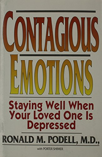 9780671702397: Contagious Emotions: Staying Well When Your Loved One Is Depressed