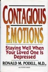 9780671702403: Contagious Emotions: Staying Well When Someone You Love Is Depressed