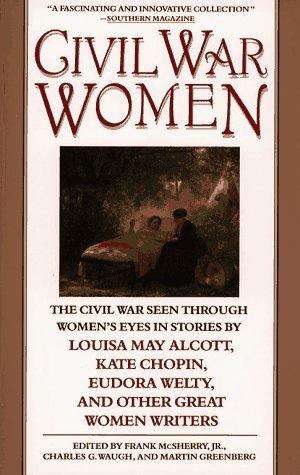 Civil War Women: The Civil War Seen: Frank Mcsherry