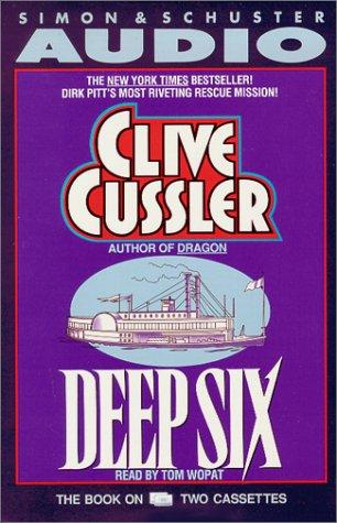 9780671703011: Deep Six (Dirk Pitt)