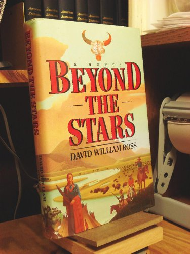 9780671703141: Beyond the Stars: An Epic of the American West