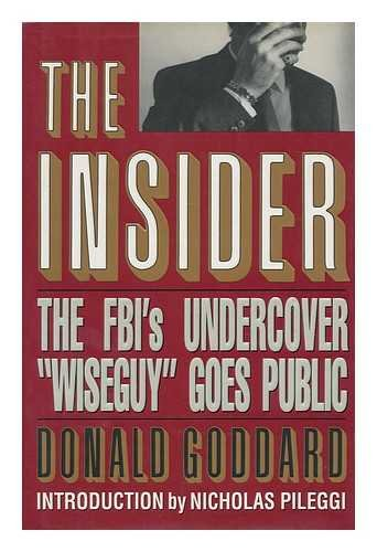 9780671703356: The Insider: the FBI's Undercover Wiseguy Goes Public
