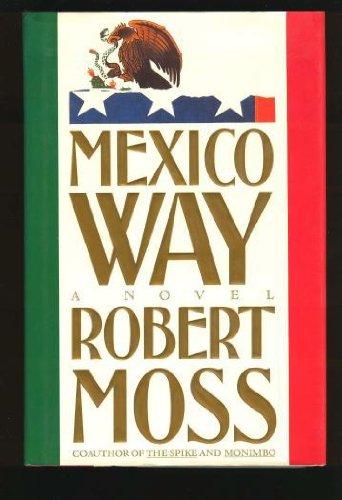 9780671703417: Mexico Way