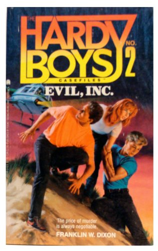 9780671703592: Evil Incorporated (Hardy Boys Casefiles, Case 2)