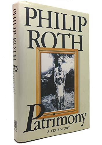 Patrimony: A True Story: Roth, Philip
